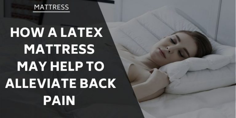 latex-mattress-help-to-alleviate-back-pain