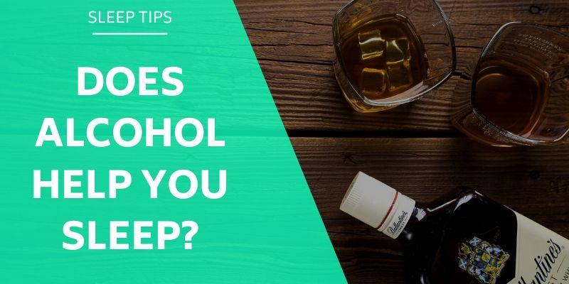 does-alcohol-help-you-sleep