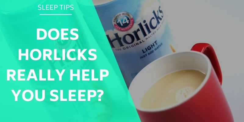 does-horlicks-really-help-you-sleep