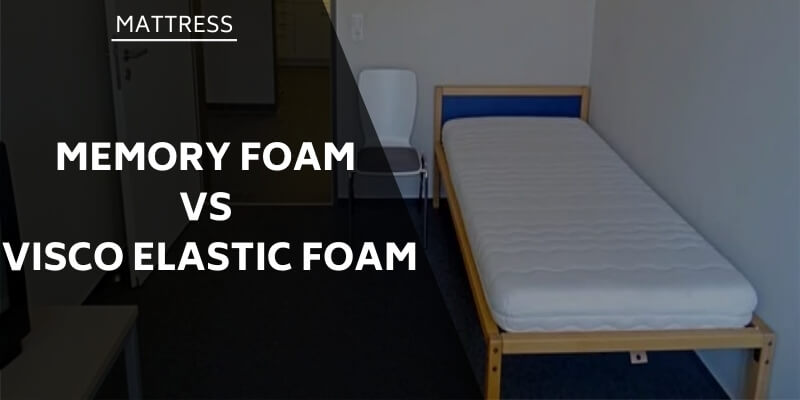 memory-foam-vs-visco-elastic-foam