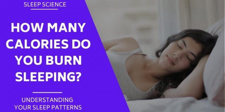 how-many-calories-do-you-burn-sleeping