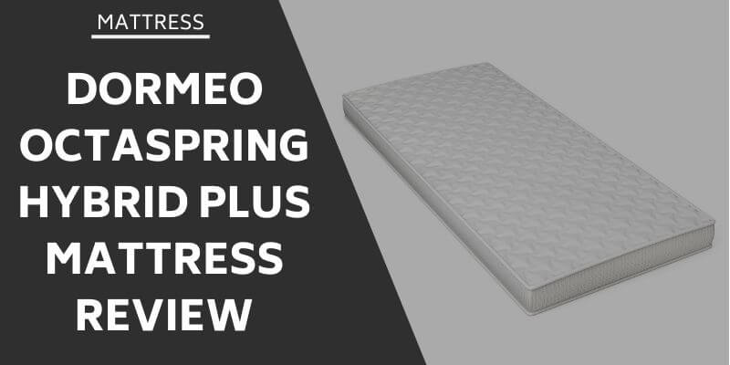 dormeo-octaspring-hybrid-plus-mattress-review